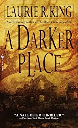 A Darker Place by Laurie R. King (1999-12-01)
