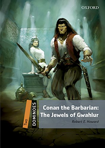 Dominoes 2e 2 Conan the Barbarian the Jewels of Gwahlur Mp3 Pack por Bill Bowler
