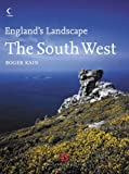 The South West: English Heritage Volume 3 (England's Landscape, Book 3)
