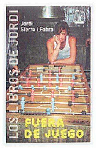 Fuera de juego (eBook-ePub) (Los libros de… nº 1) por Jordi Sierra i Fabra