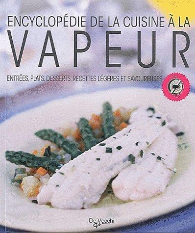 Encyclopdie de la cuisine  la vapeur