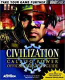 Civilization - Call to Power Official Strategy Guide (Brady Games) by BradyGames (1999-03-23) - BRADY GAMES - 23/03/1999