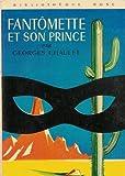 Image de Fantômette et son prince : Collection : Bibliothèque rose cartonnée & illustrée