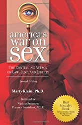 America's War on Sex: The Continuing Attack on Law, Lust, and Liberty (Sex, Love and Psychology)