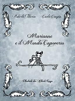 Marianne e il Mondo Capoverso di [Tiberia, Roberta, Congia, Carlo]