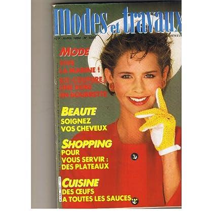 MODES ET TRAVAUX [No 1001] du 01/04/1984 - MODE - VIVE LA MARINE - BEAUTE - CHEVEUX - SHOPPING - DES OEUFS A TOUTES LES SAUCES