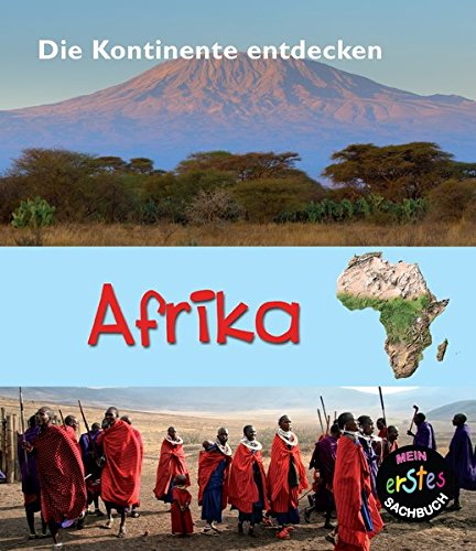 Afrika: Mein erstes Sachbuch par Chris Oxlade