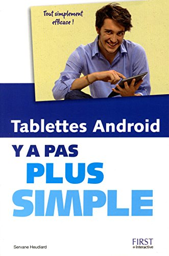 Tablettes Android, y a pas plus simple