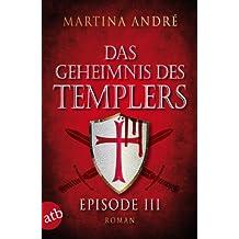 Das Geheimnis des Templers - Episode III: Die Templer