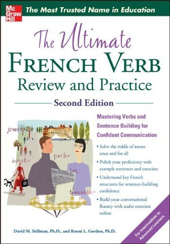 The Ultimate French Verb Review and Practice. 2nd Edition (Uitimate Review and Reference Series) by Stillman. David M ( 2012 ) Paperback
