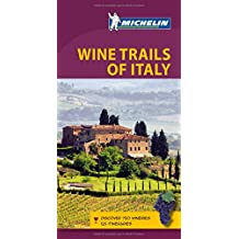Green Guide Wine Trails of Italy (Michelin Green Guide Wine Trails of Italy)