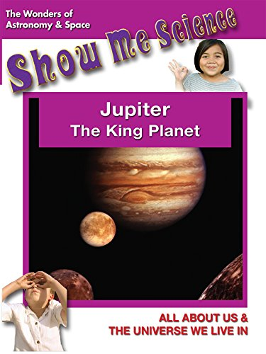 Astronomy & Space Jupiter The King Planet - Show Me Science [OV] -