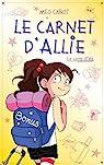 Le carnet d'Allie - Le camp d'été avec bonus: Le camp d'été - Edition illustrée par Cabot