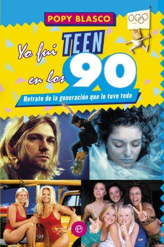 Yo fui teen en los 90 (Fuera de colección) por Popy Blasco