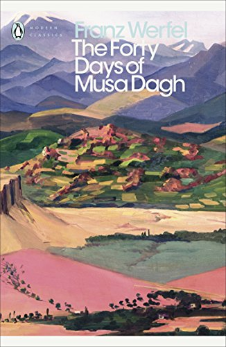 The Forty Days Of Musa Dagh (Penguin Modern Classics) por Werfel Franz