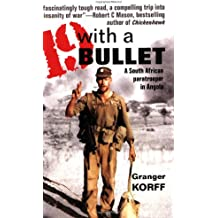19 With a Bullet: A South African Paratrooper in Angola