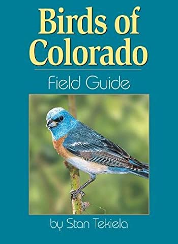 Birds of Colorado Field Guide (Bird Identification