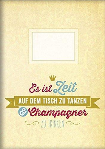 kladde-a5-es-ist-zeit-auf-dem-tisch-zu-tanzen-champagner-zu-trinken