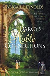 Mr. Darcy's Noble Connections: A Pride & Prejudice Variations (English Edition)