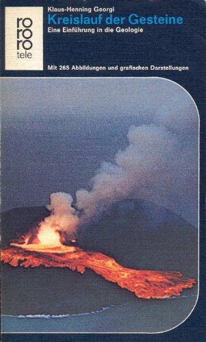 Kreislauf der Gesteine: eine Einführung in die Geologie