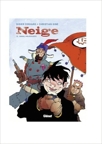 Neige, Tome 12 : Banal holocauste de Christian Gine,Didier Convard ( 12 février 2003 )