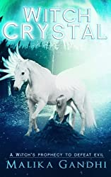 Witch Crystal: Volume 1 (The Witches of Zrotaz)