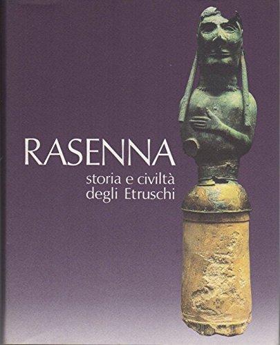 Rasenna: storia e civilta degli Estruschi