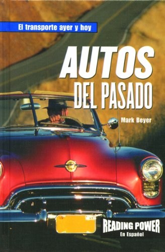 Autos Del Pasada (Reading Power En Espanol)