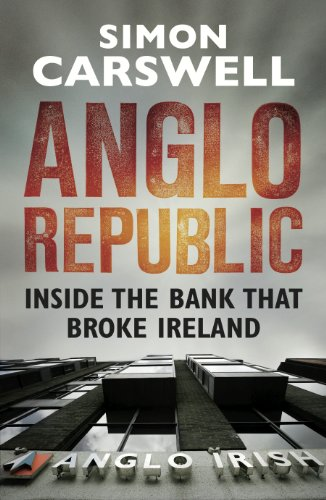 anglo-republic-inside-the-bank-that-broke-ireland