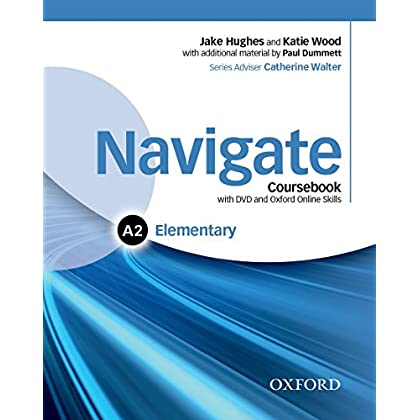 Navigate Elementary A2 : Student's book with DVD Rom and e-book and oosp pack (1DVD)