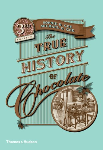 The True History of Chocolate (English Edition)