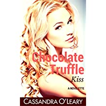 Chocolate Truffle Kiss: A romantic comedy novelette (English Edition)
