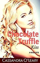 Chocolate Truffle Kiss: A romantic comedy novelette