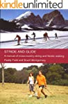 Stride and Glide: A manual of cross-c...
