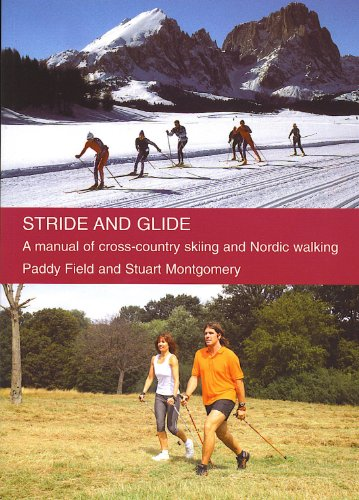 stride-and-glide-a-manual-of-cross-country-skiing-and-nordic-walking-english-edition