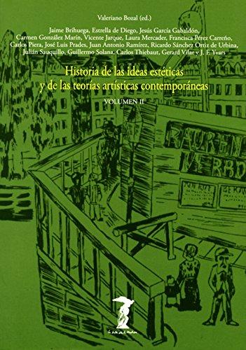 Historia de las ideas estéticas y de las teorías artísticas contemporáneas. Vol. 2 (La balsa de la Medusa nº 81) por Varios