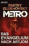 Das Evangelium nach Artjom: Eine Story aus dem METRO-Universum (German Edition)