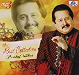 My Best Collection: Pankaj Udhas