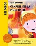 Canaris de la Modernité éd. 2014