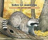 Sobre Los Mamíferos: Una Guía Para Niños (About)