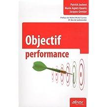 Objectif performance