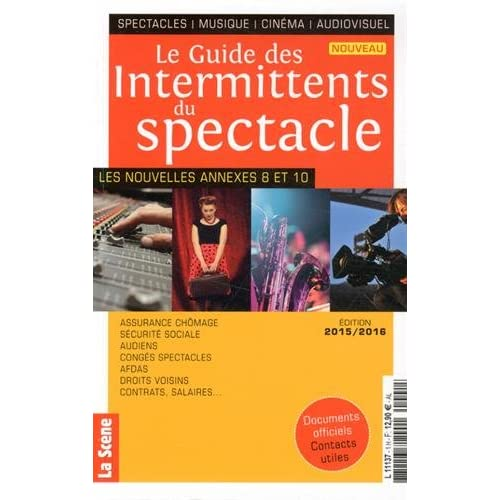 Le guide des Intermittents du spectacle
