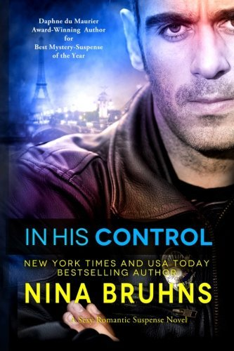 In His Control: romantic thriller - full length by Nina Bruhns (2014-03-19)