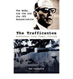 [(The Trafficantes, Godfathers from Tampa, Florida: The Mafia, the CIA and the JFK Assassination )] [Author: Ron Chepesiuk] [Apr-2010]