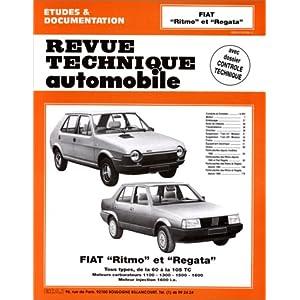 Fiat Ritmo et Regata, tous types de la 60 à la 105 TC, moteurs carburateurs 1100 1300 1500 1600