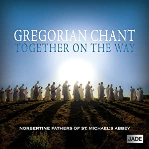 Gregorian Chant:Together on Th
