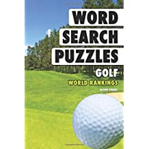 Word Search Puzzles: Golf World Rankings: Volume 7 (Word Search Books for Adults)