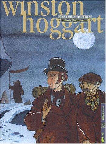 Winston Hoggart, Tome 1 : Les chemins de l'ombre
