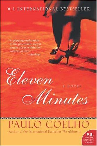 Eleven Minutes : A Novel (P.S.)