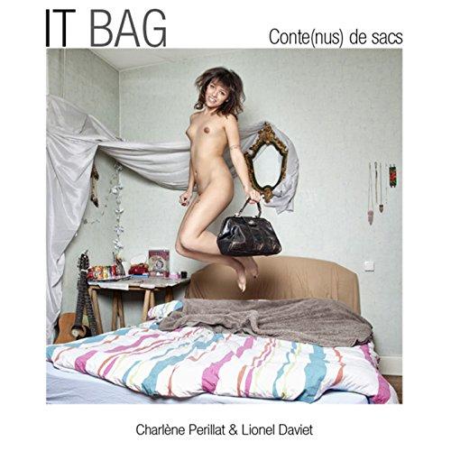 It Bag : Conte(nus) de sacs par Charlène Perillat